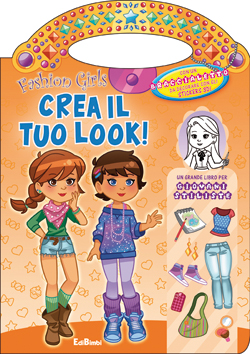 Crea il tuo look - Fashion Girls