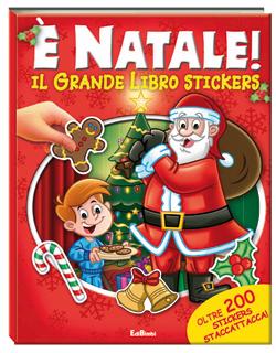 È Natale! Il grande libro Stickers, di Emma Fucci