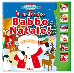 È arrivato Babbo Natale - Ascolta le Fiabe