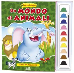 Un mondo di animali - Supercolorissimi