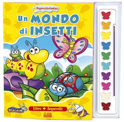 Un mondo di insetti - Supercolorissimi