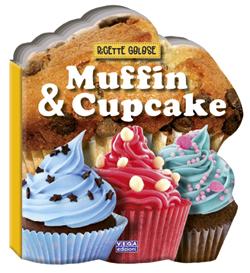 Muffin e Cupcake - Ricette golose