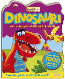 Dinosauri - Un viaggio nella preistoria