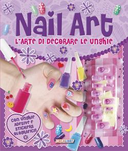 Nail Art - L'arte di decorare le unghie