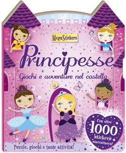 Principesse - Giochi e avventure nel castello