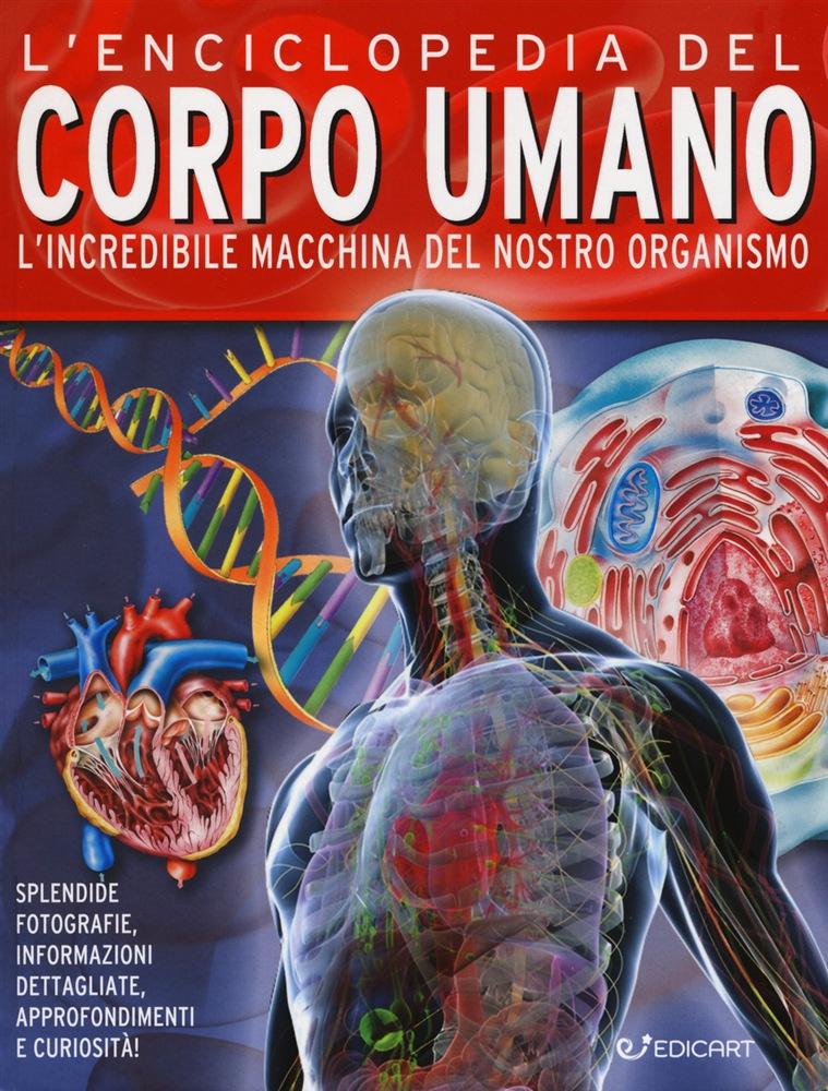 L'enciclopedia del corpo umano (Miles Kelly)