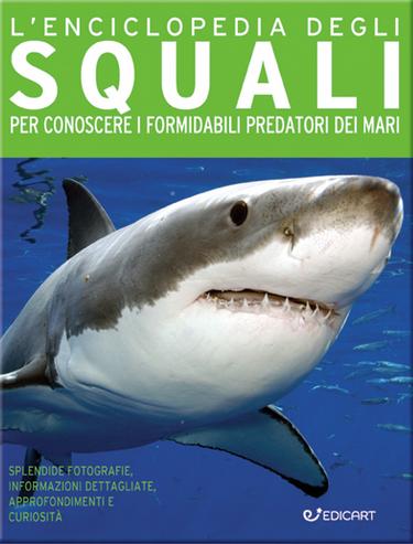 L'Enciclopedia degli Squali